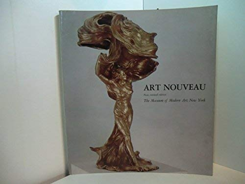 9780870702228: Art Nouveau: Art and Design at the Turn of the Century