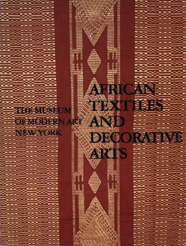 African Textiles and Decorative Arts: Sieber, Roy;Museum of Modern Art (New York, N.Y.)