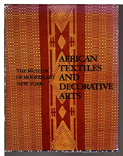9780870702280: African Textiles and Decorative Arts