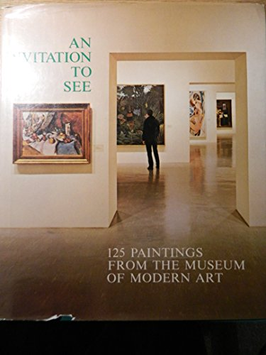 9780870702310: Invitation to See: 125 Paintings from the Museum of Modern Art