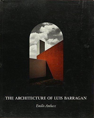 9780870702334: Architecture of Luis Barragan
