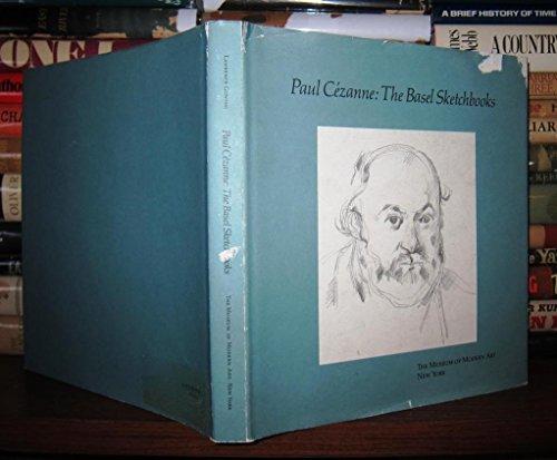 Paul Cezanne: The Basel Sketchbooks: Gowing, Lawrence; Cezanne, Paul; Offentliche Kunstsammlung ...