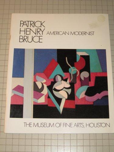 Patrick Henry Bruce : American Modernist: Rose, Barbara; Agee, William