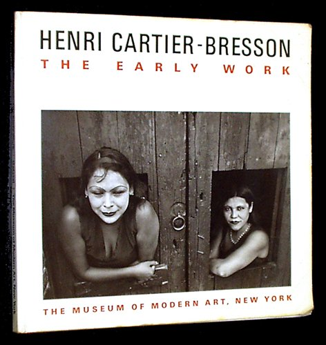 9780870702624: Henri Cartier-Bresson: The Early Work
