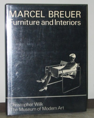 9780870702648: Marcel Breuer, Furniture and Interiors
