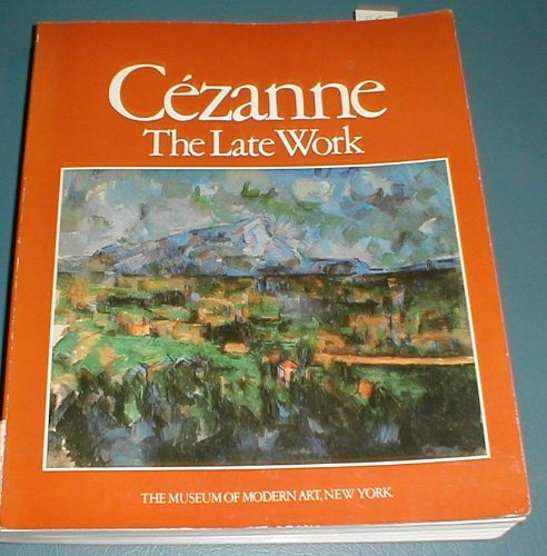 9780870702792: Cezanne: The Late Work