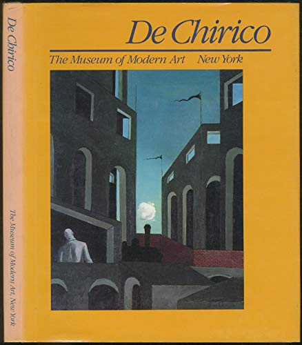 De Chirico: Essays (0870702904) by Fagiolo Dell'Arco, Maurizio; Rubin, William Stanley