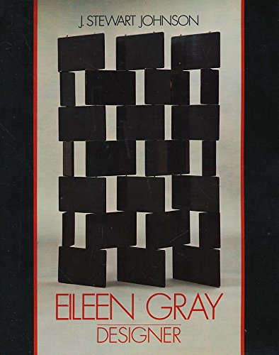 Eileen Gray Designer - Johnson, J. Stewart