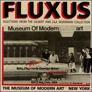 Fluxus : Selections from the Gilbert and: Clive Phillpot; Jon