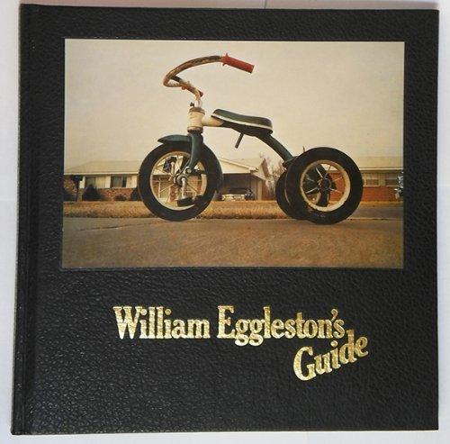 9780870703171: William Eggleston's Guide (1st Edition)