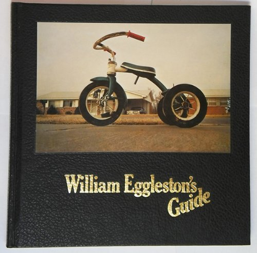 9780870703171: William Eggleston's Guide (1st Edition)