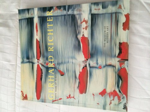 Gerhard Richter: Forty Years of Painting: Gerhard Richter; Robert Storr