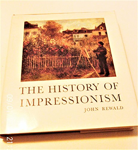 9780870703607: The History Of Impressionism.