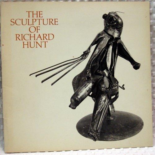 The Sculpture of Richard Hunt: Museum of Modern Art