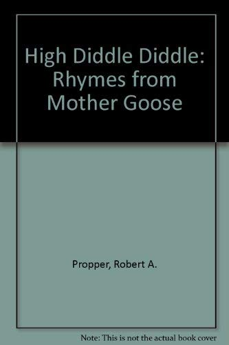 High Diddle Diddle - Rhymes from Mother Goose