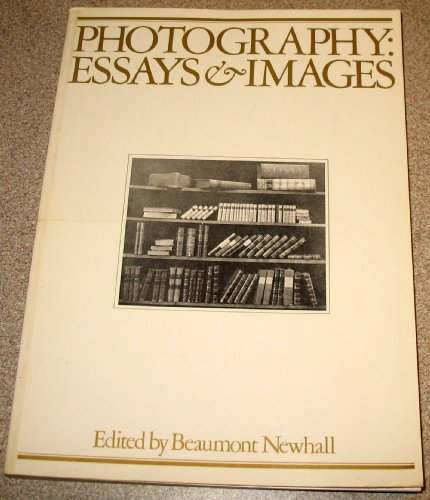9780870703850: Photography: Essays & Images: Illustrated Readings in the History of Photography
