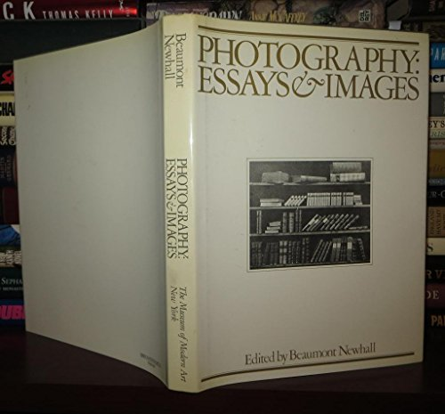Photography, Essays & Images: Illustrated Readings in the History of Photography.: Newhall, ...