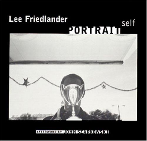 Lee Friedlander: Self Portrait: Friedlander, Lee