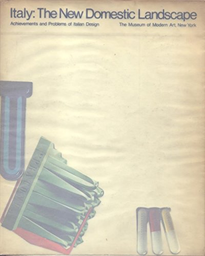 9780870703935: Italy: The New Domestic Landscape Achievements and Problems of Italian Design