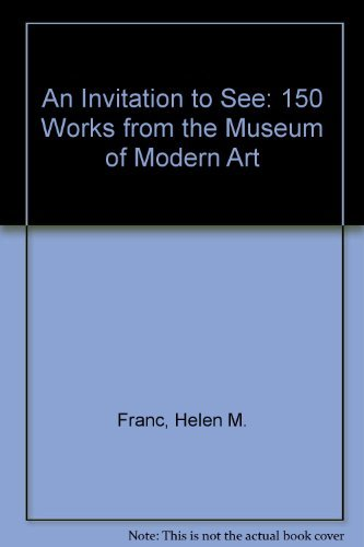 9780870703980: An Invitation to See: 150 Works from the Museum of Modern Art