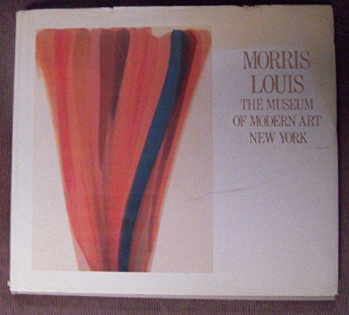 9780870704185: Morris Louis: The Museum of Modern Art, New York