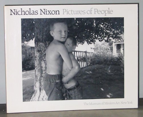 9780870704383: Nicholas Nixon Pictures of People