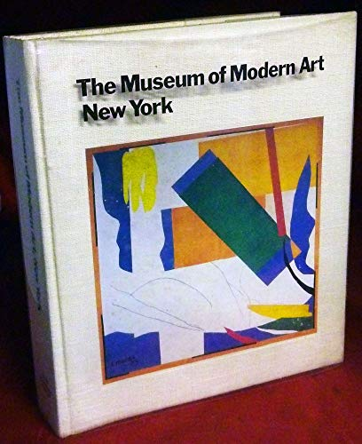 9780870704673: The Museum of Modern Art, New York : the history and the collection