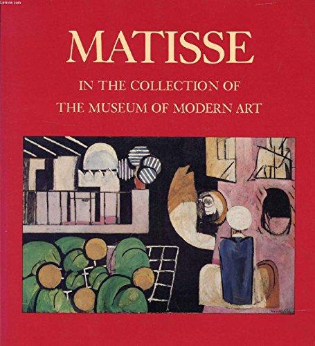Matisse in the Collection of the Museum: Elderfield, John; Matisse,