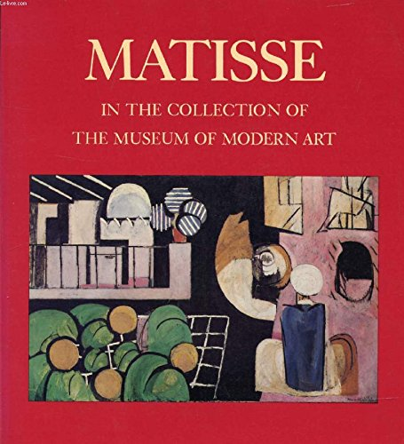 9780870704710: Matisse in the Collection of the Museum of Modern Art, Including Remainder-Interest and Promised Gifts