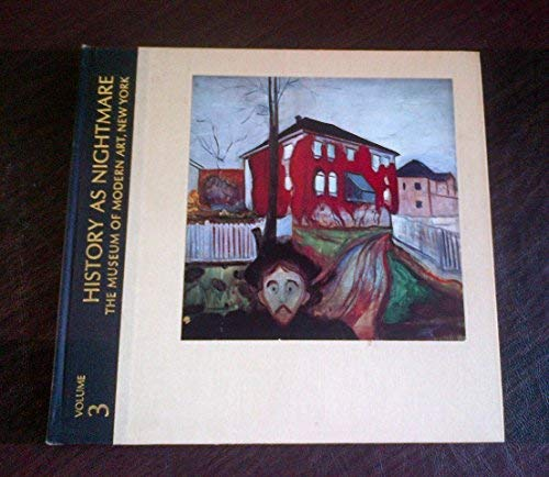 9780870704802: History as Nightmare (The Meanings of Modern Art series, Vol. 3)