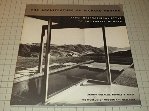 9780870705069: The Architecture of Richard Neutra: From International Style to California Modern
