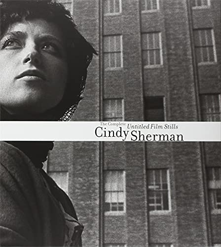 9780870705076: Cindy Sherman: The Complete Untitled Film Stills