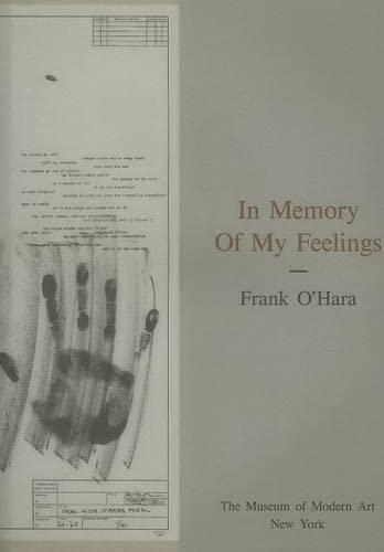 In Memory Of My Feelings: O'Hara, Frank; McShine, Kynaston