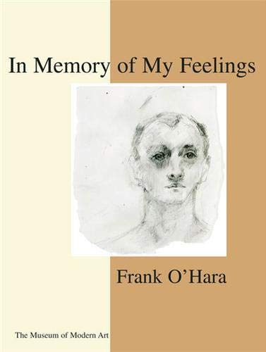 In Memory of My Feelings: O' Hara, Frank; Berkson, Bill (ed.)