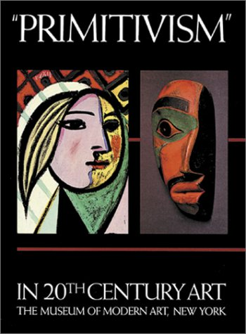 """9780870705182: """"Primitivism"""" in 20th Century Art: Affinity of the Tribal and the Modern (Volumes I & II)"""