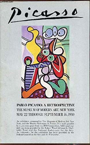 9780870705199: Pablo Picasso: A Retrospective (Museum of Modern Art, New York)
