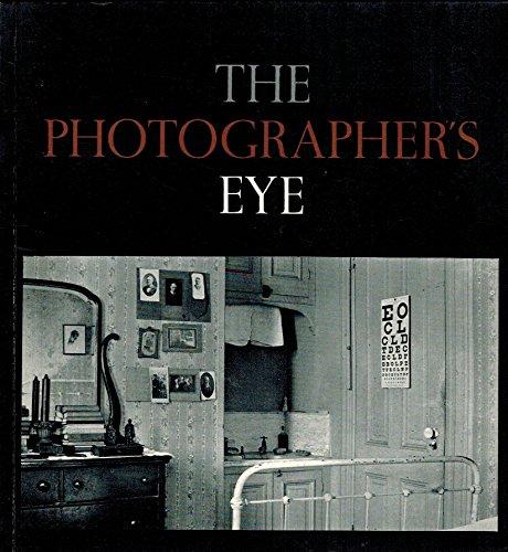 9780870705243: The Photographer's Eye