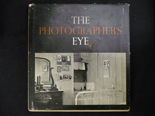 9780870705250: The Photographer's Eye