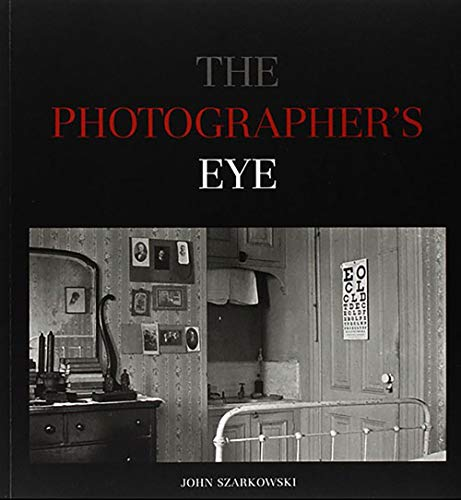 9780870705274: The Photographer's Eye.
