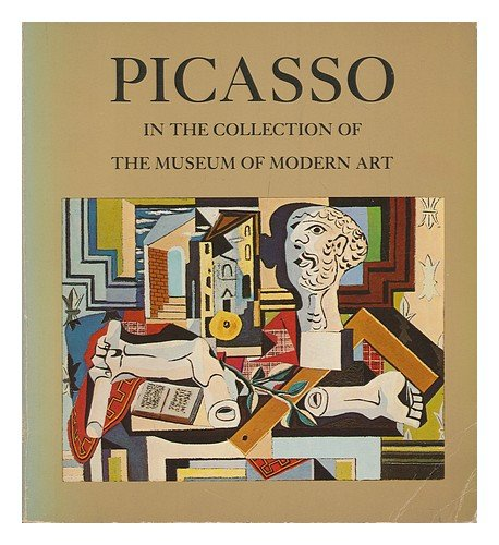 9780870705380: Picasso in the Collection of the Museum of Modern Art
