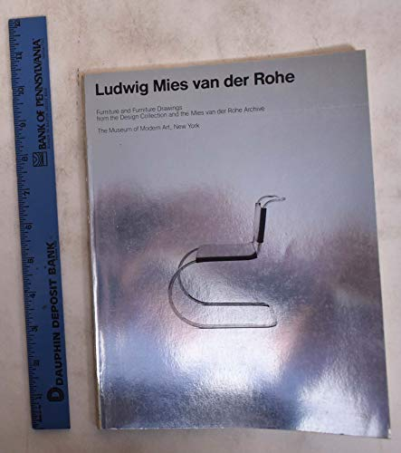 9780870705557: Ludwig Mies Van Der Rohe: Furniture and Furniture Drawings