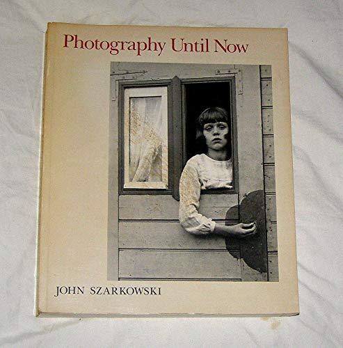 Photography Until Now: John. Szarkowski