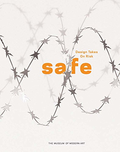 9780870705809: Safe: Design Takes on Risk