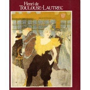 Henri De Toulouse Lautrec: Images of the: Riva Castleman, Wlofgang