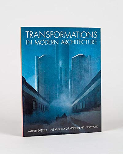 9780870706080: Transformations in modern architecture