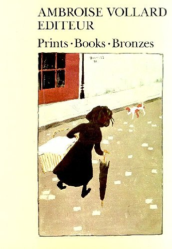 9780870706264: Ambroise Vollard, Editeur: Prints, Books, Bronzes
