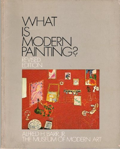 9780870706318: What Is Modern Painting