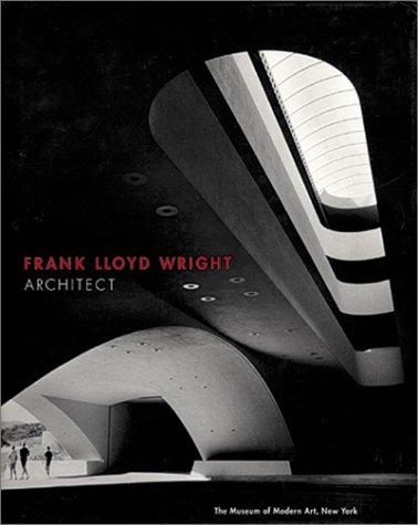 9780870706424: Frank Lloyd Wright: Architect