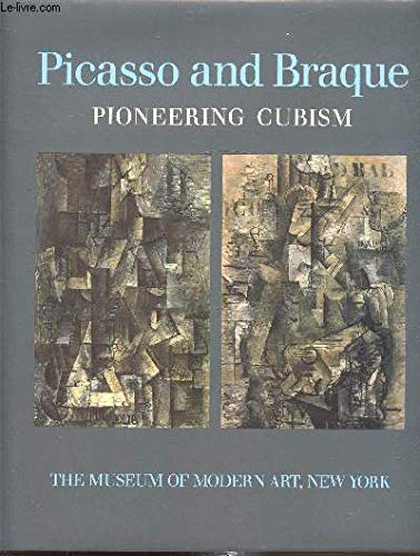 9780870706752: Picasso and Braque: Pioneering Cubism