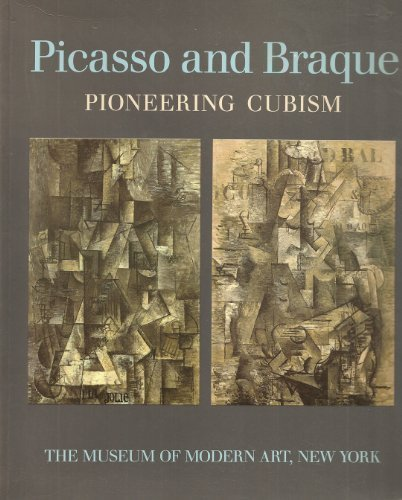 9780870706769: Picasso and Braque Pioneering Cubism